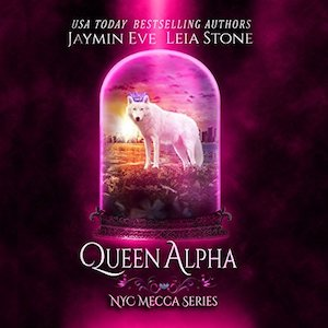 Queen Alpha audiobook by Leia Stone