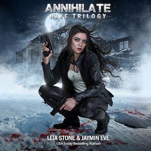 Annihilate audiobook by Leia Stone